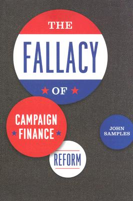 The Fallacy of Campaign Finance Reform By Samples, John Curtis