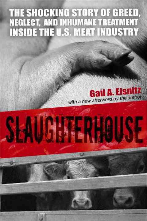 Slaughterhouse By Eisnitz, Gail A.